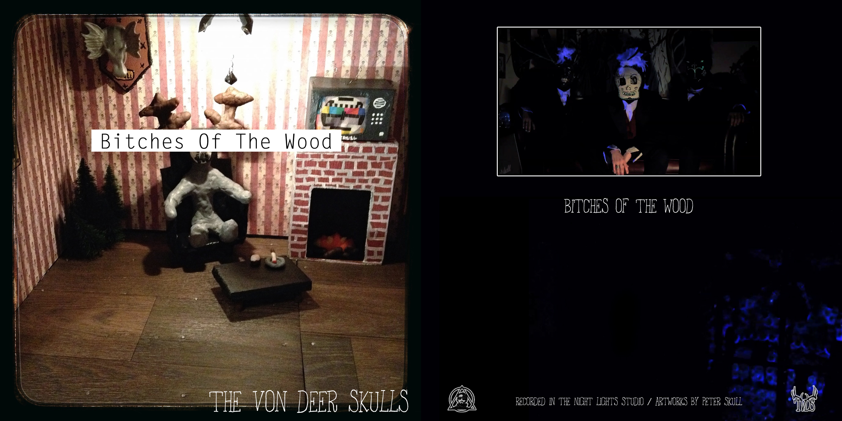 The Von Deer Skulls - Bitches Of The Wood (Single)